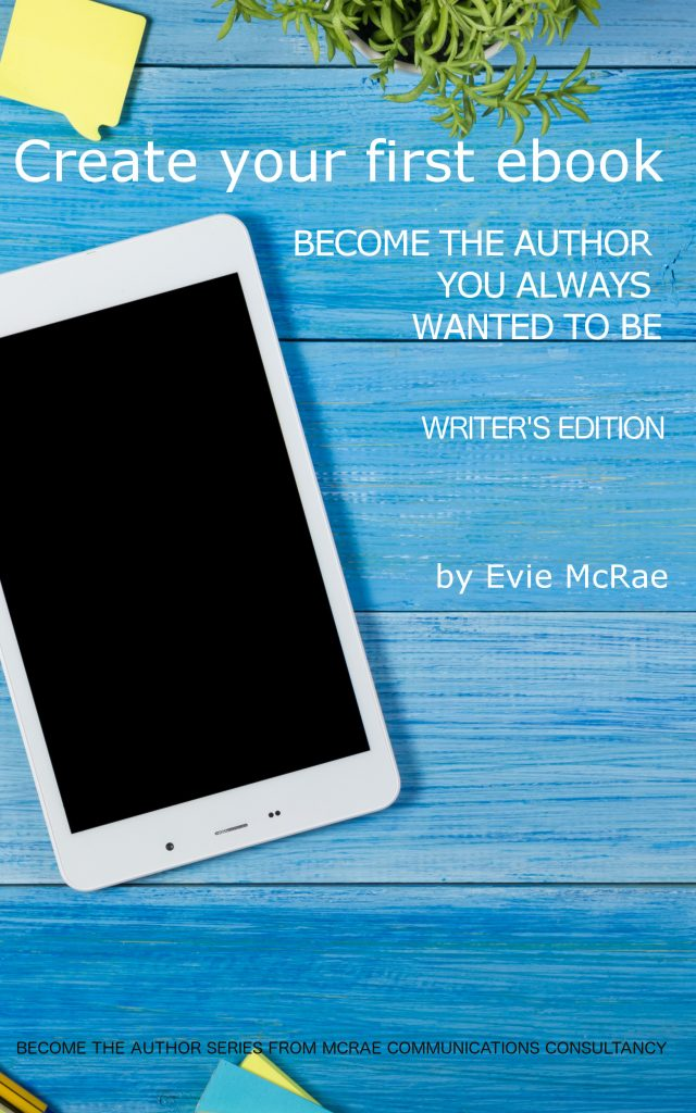 writer's edition, mcrae communications consultancy, ebook, Amazon, hot to write an ebook,